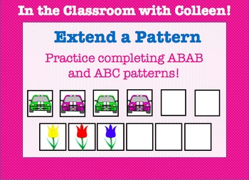 Patterns! Extend a Pattern! Extending Patterns: File Folders and Worksheets!