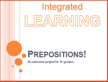 Extended Learning: Prepositions! An Extension Project for 5th Graders