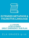 Extended Metaphor + Figurative Language | Great CCSS Aligned Emergency Sub Plan