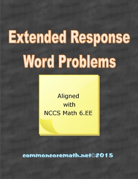 Extended Response Word Problems - 6.EE.1-9