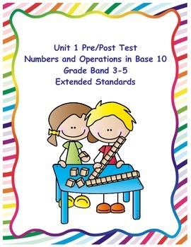 Extended Standards Pre/Post Test *Numbers and Operations i