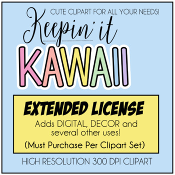Extended Use License (Keepin' It Kawaii Design)