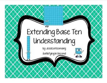 Extending Base Ten Understanding