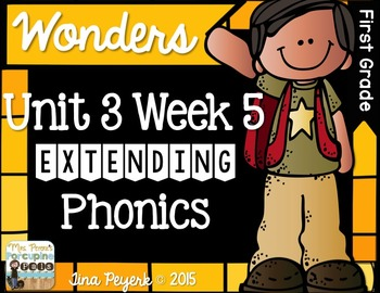 Extending Phonics with Wonders for First: Unit 3 Week 5
