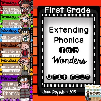 Extending Phonics with Wonders for First: Unit 4 Bundle