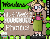 Extending Phonics with Wonders for First: Unit 4 Week 2