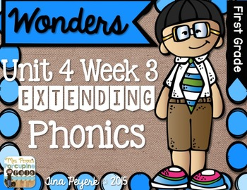Extending Phonics with Wonders for First: Unit 4 Week 3