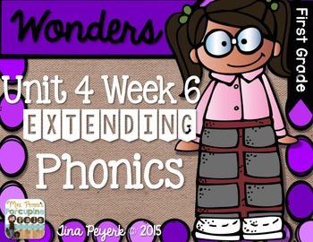 Extending Phonics with Wonders for First: Unit 4 Week 6