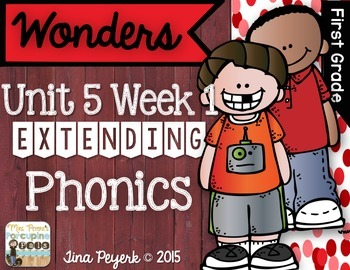 Extending Phonics with Wonders for First: Unit 5 Week 1