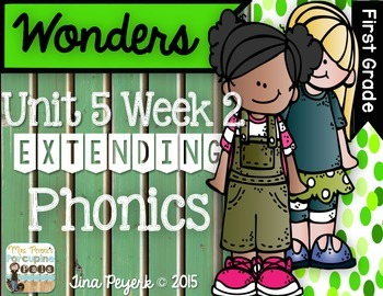 Extending Phonics with Wonders for First: Unit 5 Week 2