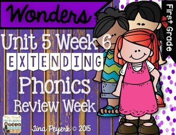 Extending Phonics with Wonders for First: Unit 5 Week 6