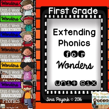 Extending Phonics with Wonders for First: Unit 6 Bundle
