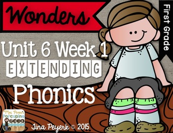 Extending Phonics with Wonders for First: Unit 6 Week 1