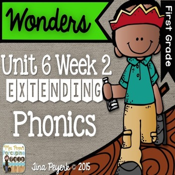 Extending Phonics with Wonders for First: Unit 6 Week 2