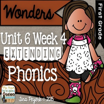 Extending Phonics with Wonders for First: Unit 6 Week 4