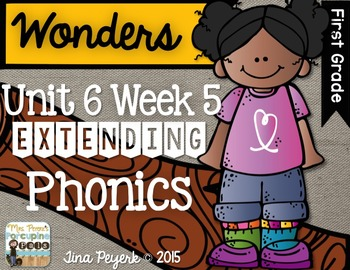 Extending Phonics with Wonders for First: Unit 6 Week 5
