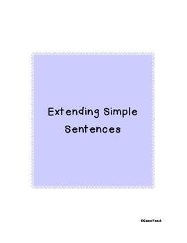Extending Simple Sentences (Full Packet)