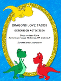 Extension Activities: Dragons Love Tacos