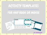 Extension Activity Templates for ANY Book or Movie