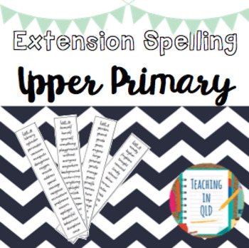 Extension Spelling Lists UPPER PRIMARY #term2thankyou