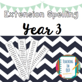 Extension Spelling Lists YEAR 3