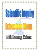 Extensions Project Menu for Scientific Inquiry with Rubric
