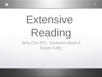 Extensive Reading, Why ESL/EFL Students Need It
