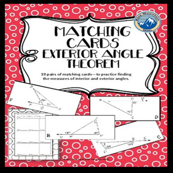 Exterior Angle Theorem Matching Card/ Card Sort Set with Bonus Pages