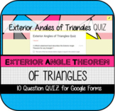 Exterior Angle Theorem of Triangles QUIZ for Google Forms