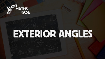 Exterior Angles - Complete Lesson