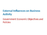 External Influences on Business Activity – Government Econ