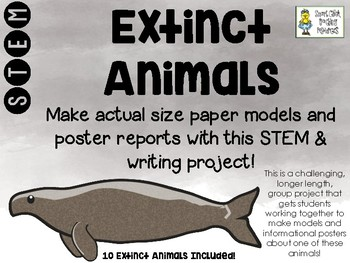 Extinct Animals - Actual-Size Models and Poster Reports - STEM