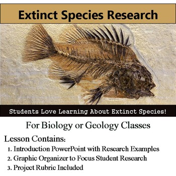 Extinct Species Research Project - Graphic Organizer and Rubric included