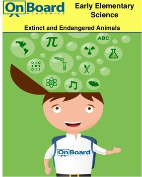 Extinct and Endangered Animals-Interactive Lesson