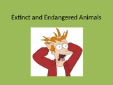 Extinct and Endangered Animals PPT