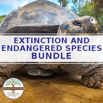 Extinction and Endangered Species - BUNDLE