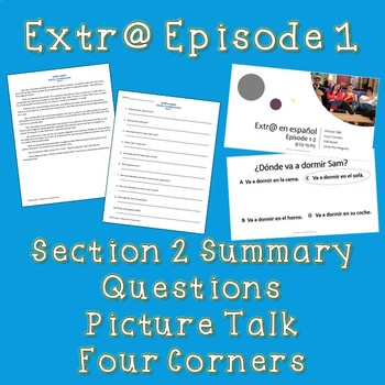 Extr@ en español Episode 1 Section 2 Summary with questions (Spanish Extra)