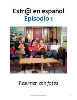 Freebie: Extr@ en español Episode 1 summary with photos