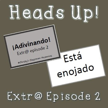 Extr@ en español Episode 2 Heads Up Game (Spanish Extra en español)