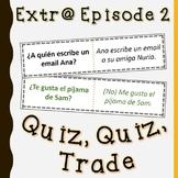 Extr@ en español Episode 2 Quiz, quiz, trade (Spanish Extr