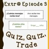 Extr@ en español Episode 3 Quiz, quiz, trade (Spanish Extr