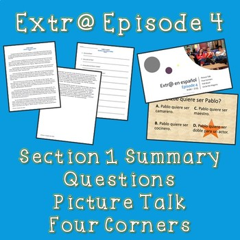 Extr@ en español Episode 4 Section 1 Summary with questions