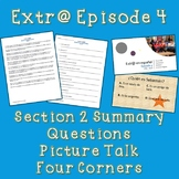 Extr@ en español Episode 4 Section 2 Summary with questions (Spanish Extra)