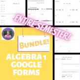 Algebra 1 ENTIRE SEMESTER Google Forms Mini Formative Assessments