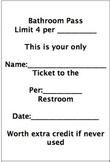 Extra Credit Bathroom Pass