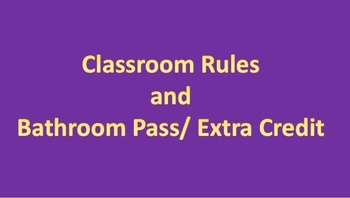 Extra Credit/ Bathroom Passes