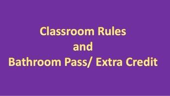 Extra Credit/ Bathroom Passes