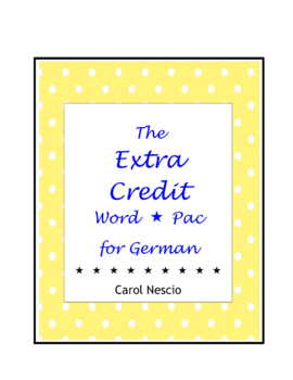 The Extra Credit Word * Pac For German
