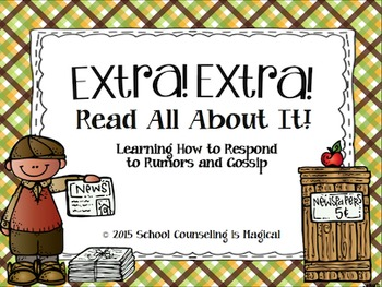 Extra! Extra! Read All About It: Learning How to Respond to Rumors and Gossip