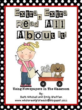 Extra, Extra, Read All About It! Newspapers Activities for the Classroom